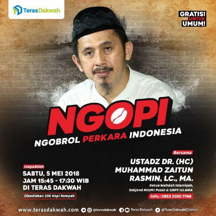 NGOPI ( NGOBROL PERKARA INDONESIA ) tabligh akbar teras dakwah